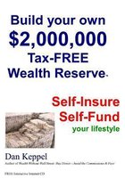 Build Your Own $2,000,000 Tax-Free Wealth Reserve