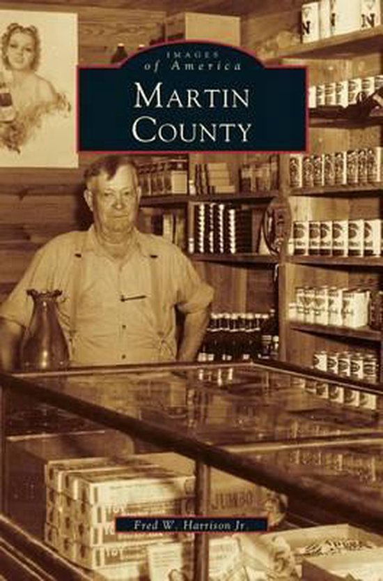 Boek cover Martin County van Fred W Harrison, Jr (Hardcover)