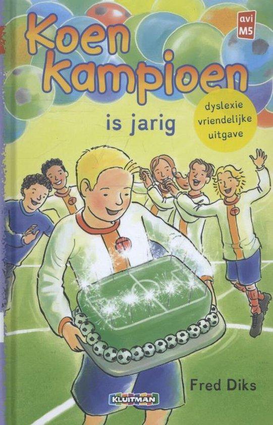 Koen Kampioen - Koen Kampioen is jarig - Fred Diks |