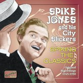 Spike Jones: Spiking The Clas.