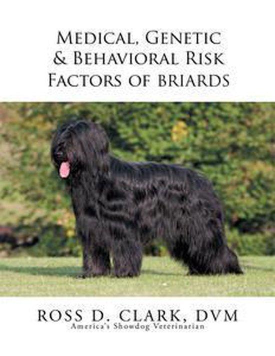 Medical, Genetic & Behavioral Risk Factors of Tawny Briards