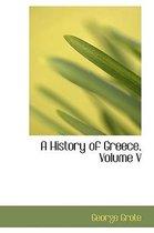 A History of Greece, Volume V
