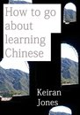 How to Go About Learning Chinese