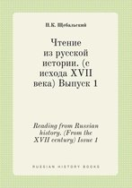 Reading from Russian History. (from the XVII Century) Issue 1