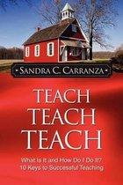 Teach, Teach, Teach