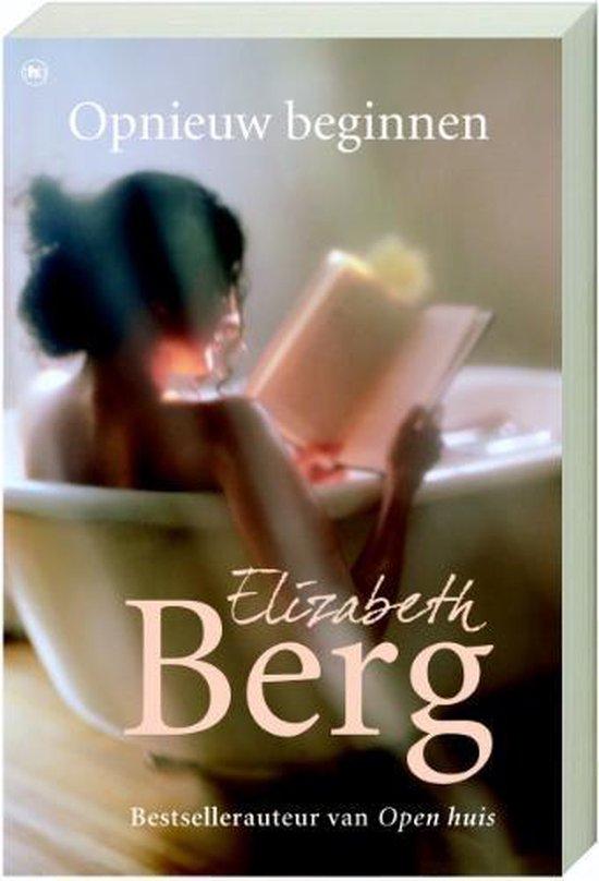 Opnieuw Beginnen - Elizabeth Berg | Fthsonline.com