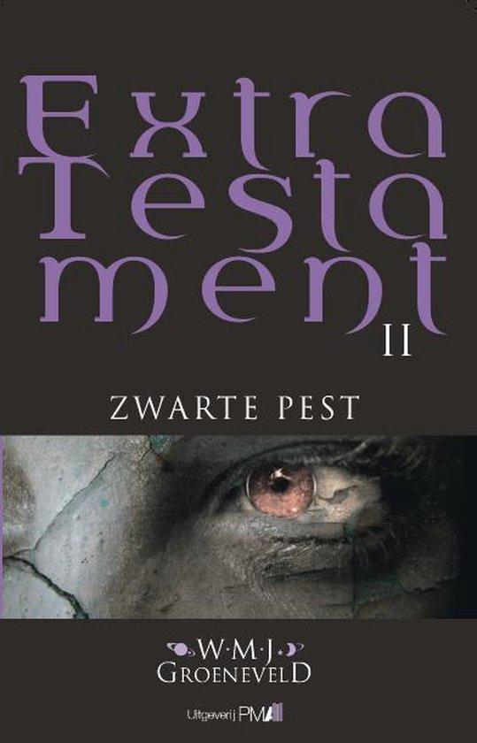 Extra Testament 2 - Zwarte pest - Willem M.J. Groeneveld | Fthsonline.com