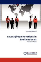 Leveraging Innovations in Multinationals