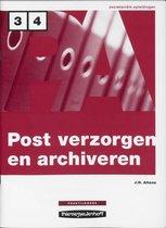 Boek cover Postverzorgen En Archiveren / Niveau 3/4 / Deel Werkboek van J.H. Altena