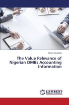 The Value Relevance of Nigerian Dmbs Accounting Information