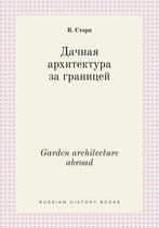 Garden Architecture Abroad