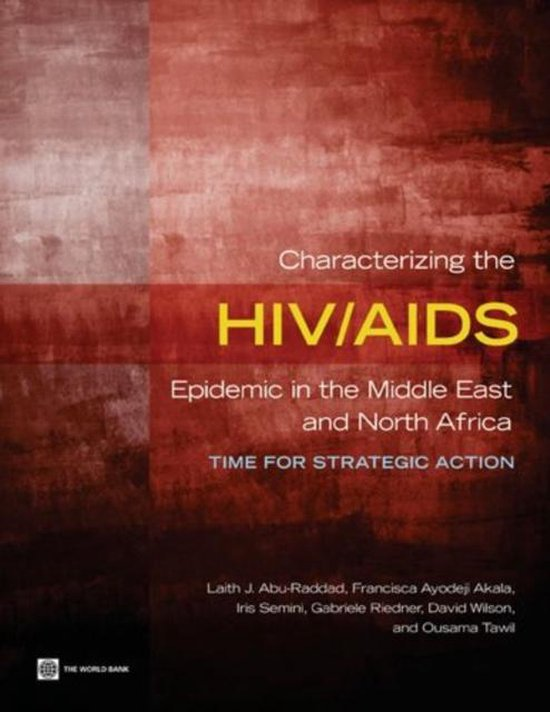 Boek cover Characterizing the HIV/AIDS Epidemic in the Middle East and North Africa van Francisca Ayodeji Akala (Paperback)