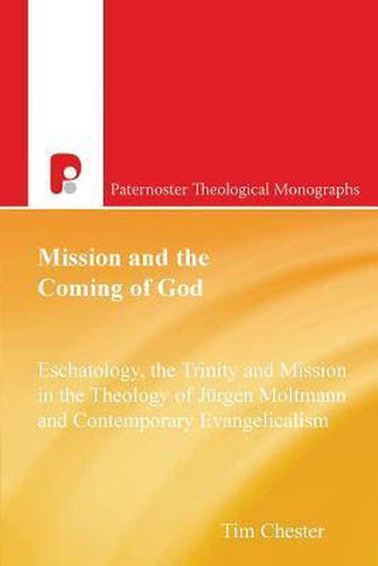 Boek cover Mission and the Coming of God van Tim Chester (Paperback)
