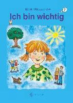 Ich bin wichtig. Lehrbuch Ethik Klassen 3/4. Thüringen (Wendebuch)