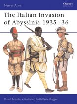 The Italian Invasion of Abyssinia 1935-36