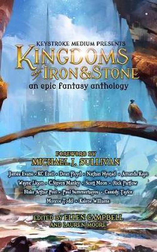 Kingdoms of Iron and Stone