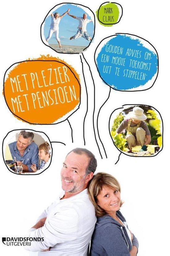 Met plezier met pensioen - Mark Claus | Fthsonline.com