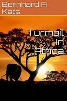 Turmoil in Africa