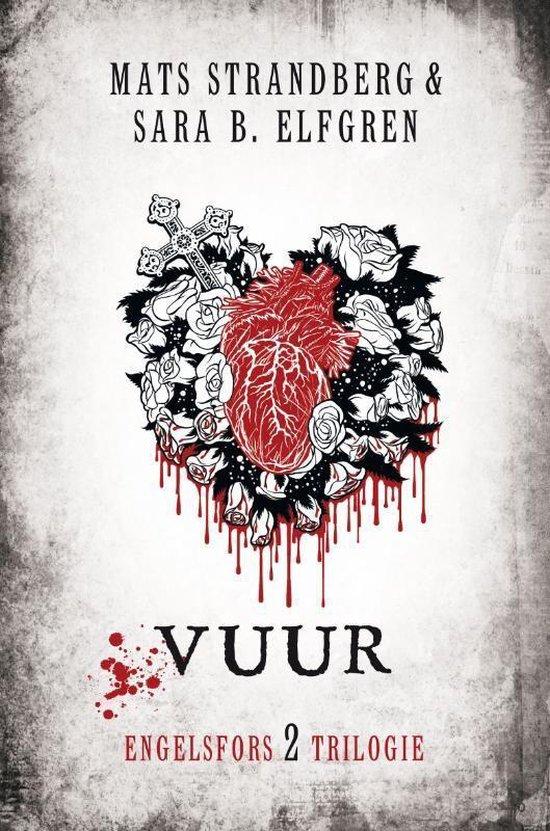 De Engelsfors trilogie - 2 - Vuur - Mats Strandberg  
