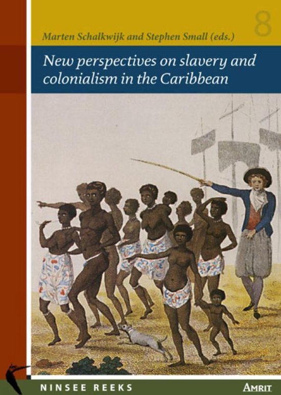 New perspectives on slavery and colonialism in the Caribbean