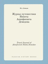 Travel Journal of Akinfievich Nikita Demidov