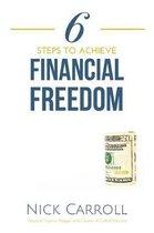 6 Steps to Achieve Financial Freedom