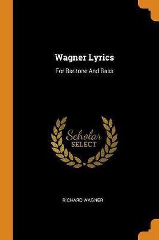 Wagner Lyrics