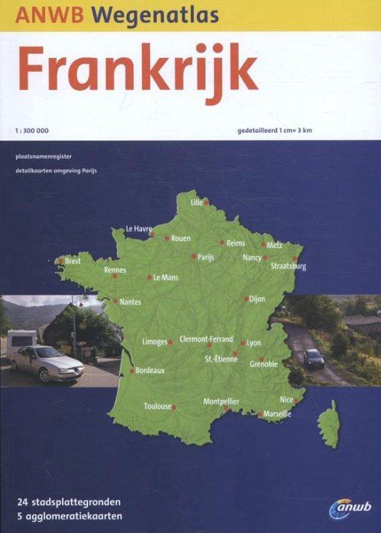ANWB wegenatlas - Frankrijk - none | Fthsonline.com