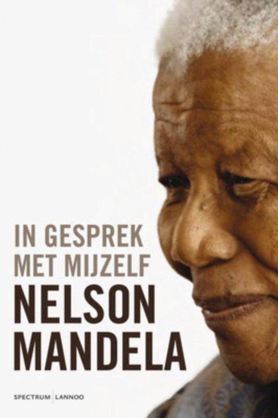 In gesprek met mijzelf - Nelson Mandela |