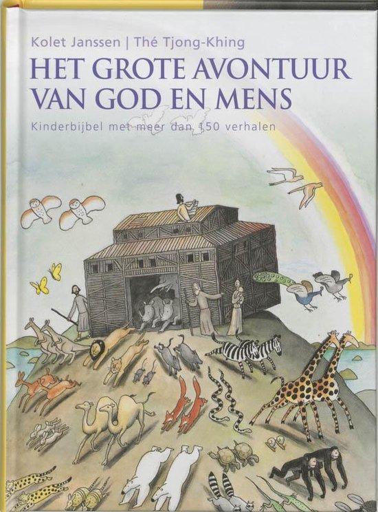 Het grote avontuur van God en mens - K. Janssen |