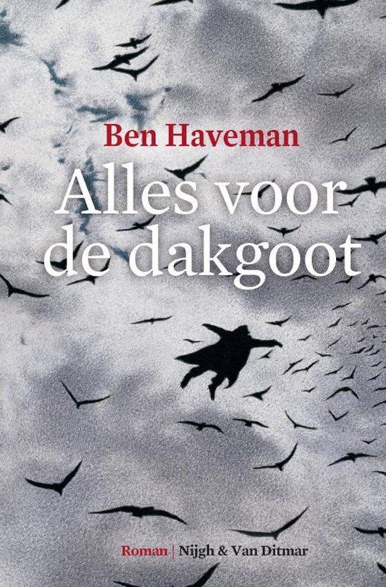 Alles Voor De Dakgoot - Ben Haveman |