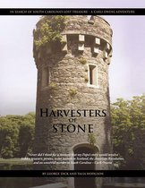 Harvesters of Stone