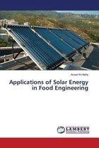 Applications of Solar Energy in Food Engineering