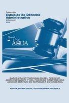 Bases Constitucionales del Derecho Administrativo Y del Proceso Contencioso Administrativo En Republica Dominicana