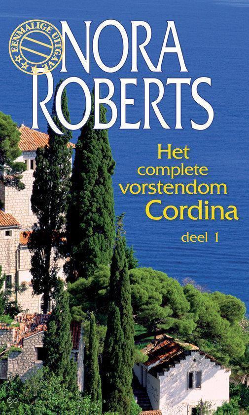 Het Complete Vorstendom Cordina - Deel 1 - Nora Roberts |