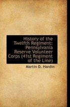 History of the Twelfth Regiment