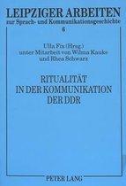 Ritualitaet in Der Kommunikation Der Ddr