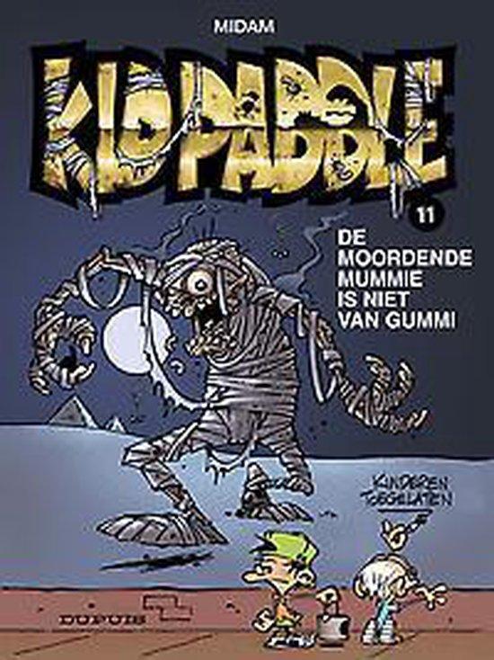 Kid paddle 11. de moordende mummie is niet van gummi - Midam |