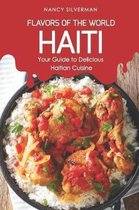Flavors of the World - Haiti