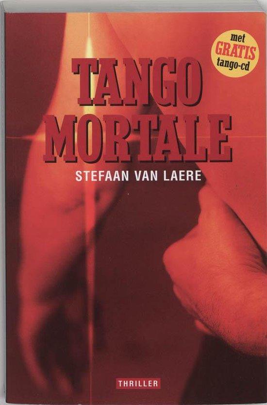 Tango Mortale + Cd - Stefaan Van Laere |