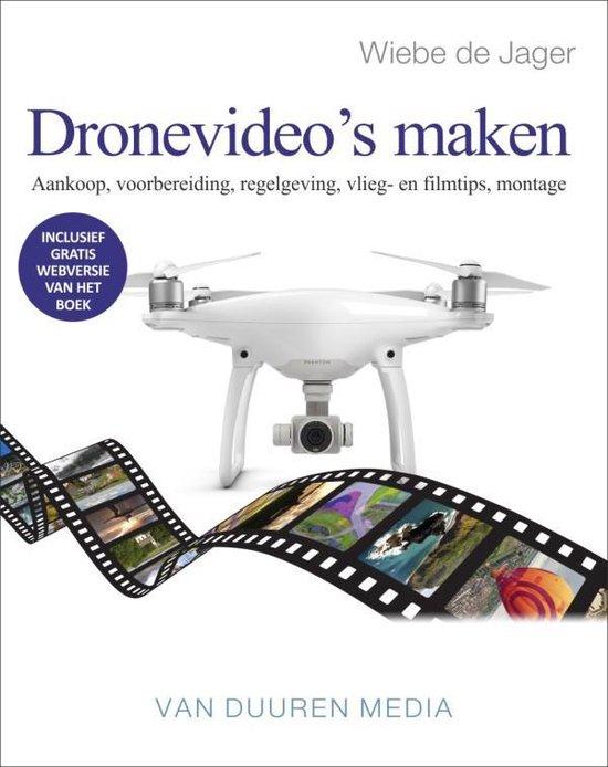 Focus op fotografie - Dronevideo's maken - Wiebe de Jager |