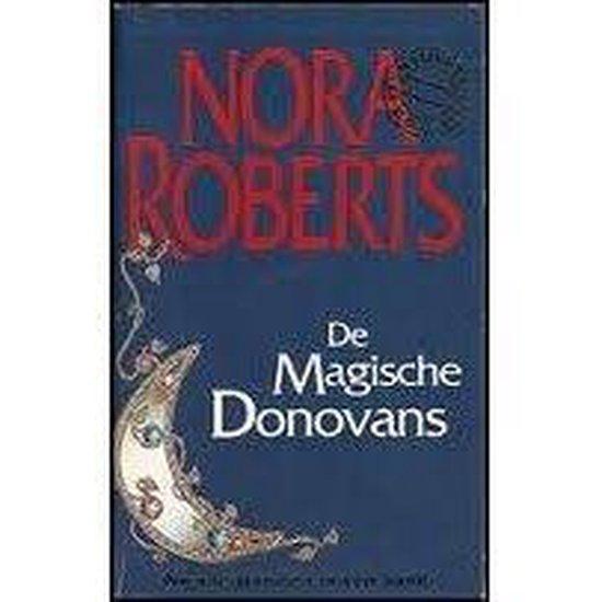 De Magische Donovans - Nora Roberts |
