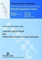 Linguistics Investigations into Formal Description of Slavic Languages