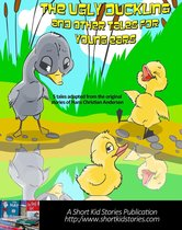 The Ugly Duckling and Other Tales for Young Ears