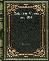 Tales for Young and Old