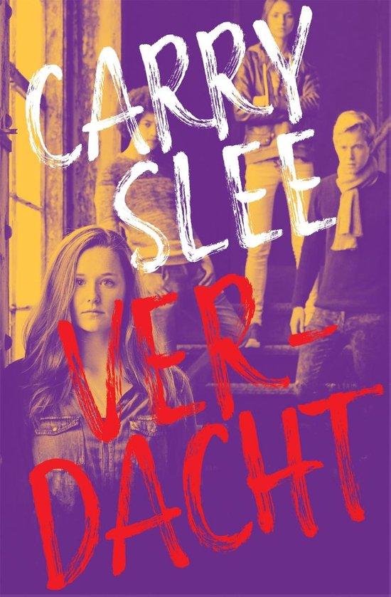 Boek cover Verdacht (leeftijd 12+) van Carry Slee (Hardcover)
