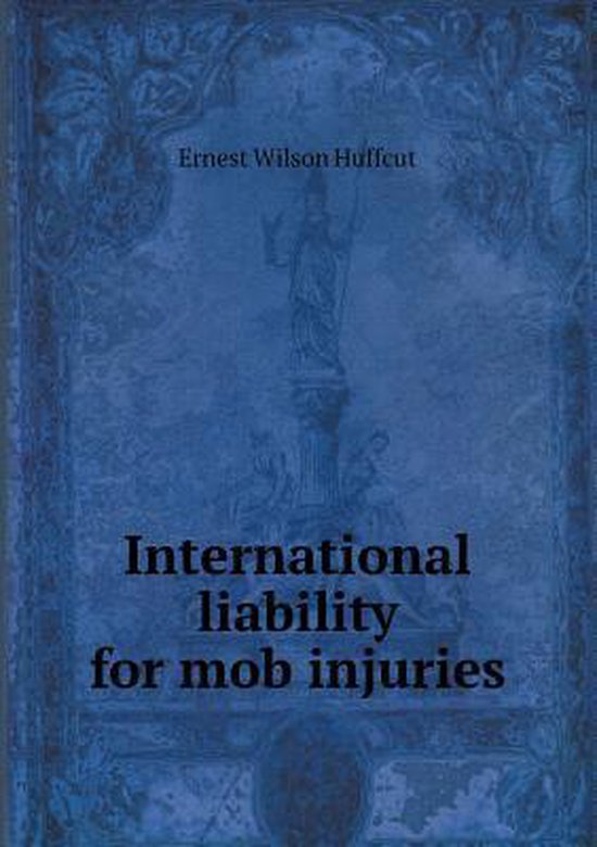 International Liability for Mob Injuries