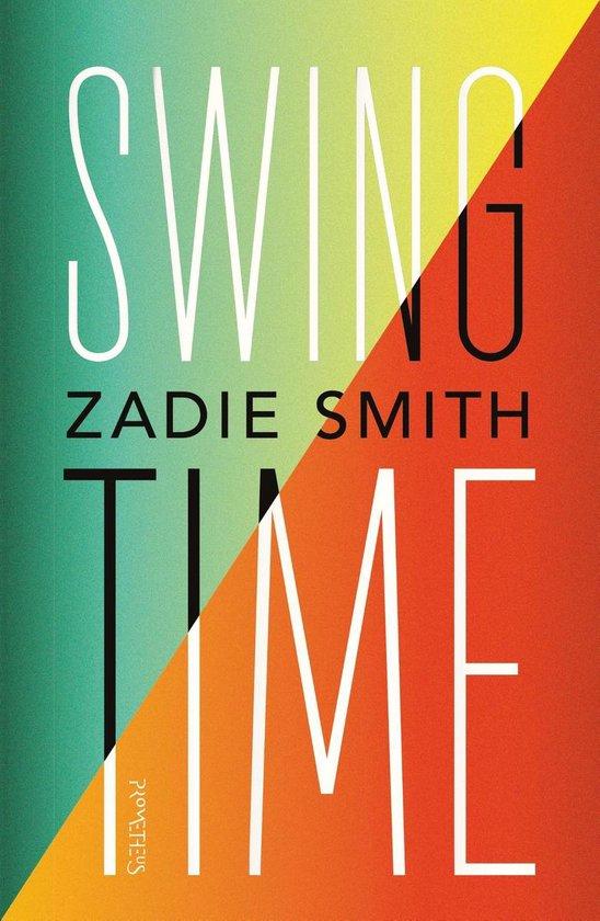 Swing time - Zadie Smith |