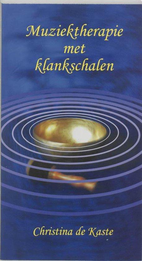 Muziektherapie Met Klankschalen - Christina de Kaste | Fthsonline.com
