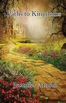 Paths to Kingdoms